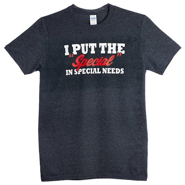 The Special in Special Needs T-Shirt Dark front